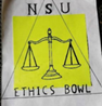 NSU Ethics Bowl Team Silver with NSU in green, Ethics Bowl in black with the scales of justice in gold