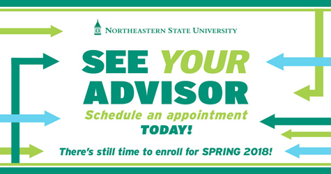 See your advisor. Schedule an appointment today! There's still time to enroll for Spring 2018.