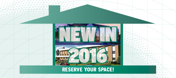 New housing in 2016, reserve your space!