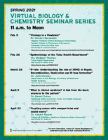 spring 2021 virtual biology and chemistry seminar series