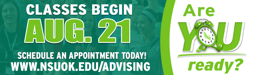 Forgot something on campus...like enrolling for the fall? Log in to go.nsuok.edu to enroll. Schedule an appointment with your advisor today!